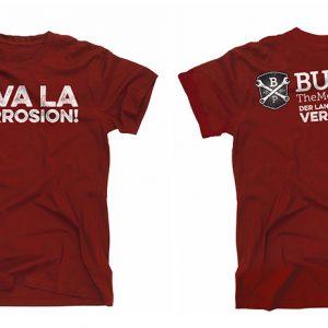 T-Shirt: Viva la Corrosion!