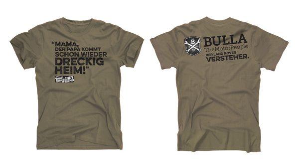 T-Shirt: Mama der Papa kommt schon wieder dreckig heim!